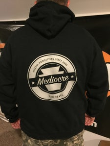 Image of Mediocre Ten Year Hoodie
