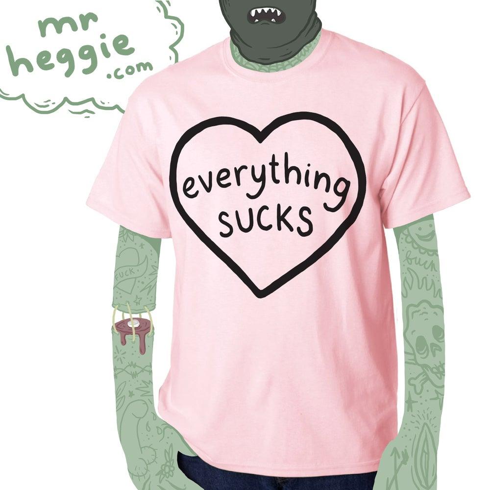 Image of everything sucks t shirt - pink
