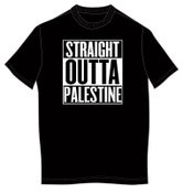 "Image of ""Straight Outta Palestine"" Tshirts and Hoodies"