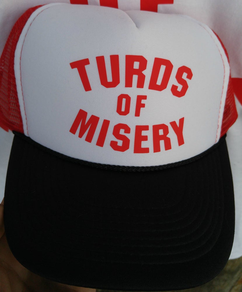 Image of TURDS OF MISERY TRUCKER HAT!!