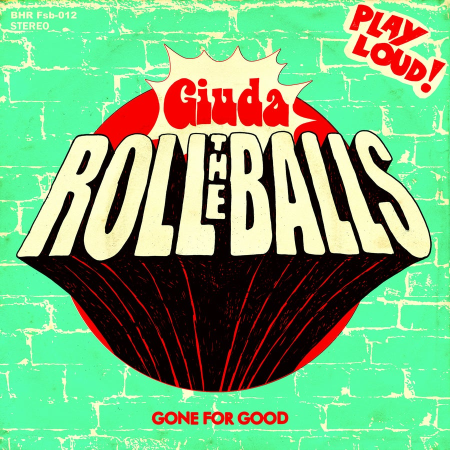 Image of Roll The Balls 7""