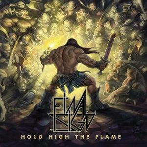 Image of FINAL SIGN - Hold High The Flame