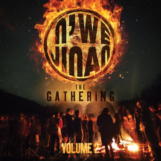 Image of N'we Jinan The Gathering Volume 2 CD