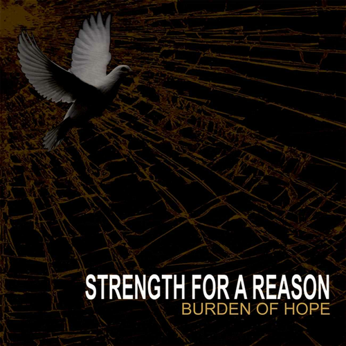 Image of Strength For A Reason - Burden Of Hope CD