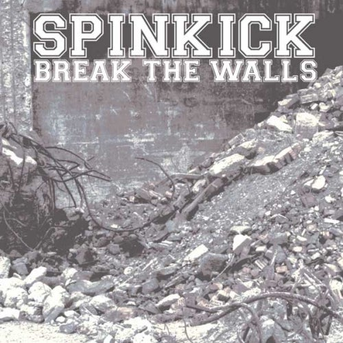 Image of Spinkick - Break The Walls CD