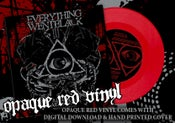"Image of EVERYTHING WENT BLACK 7"" RED VINYL"
