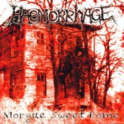 Image of Haemorrhage - Morgue Sweet Home Lp