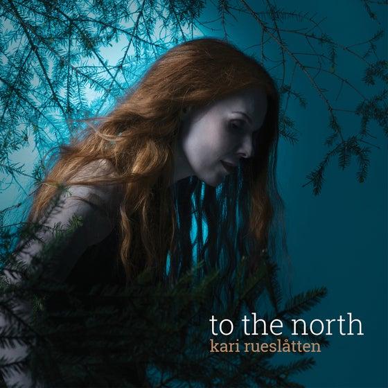 Image of Kari Rueslåtten - To The North [CD]
