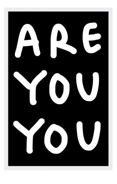 Image of ARE YOU YOU