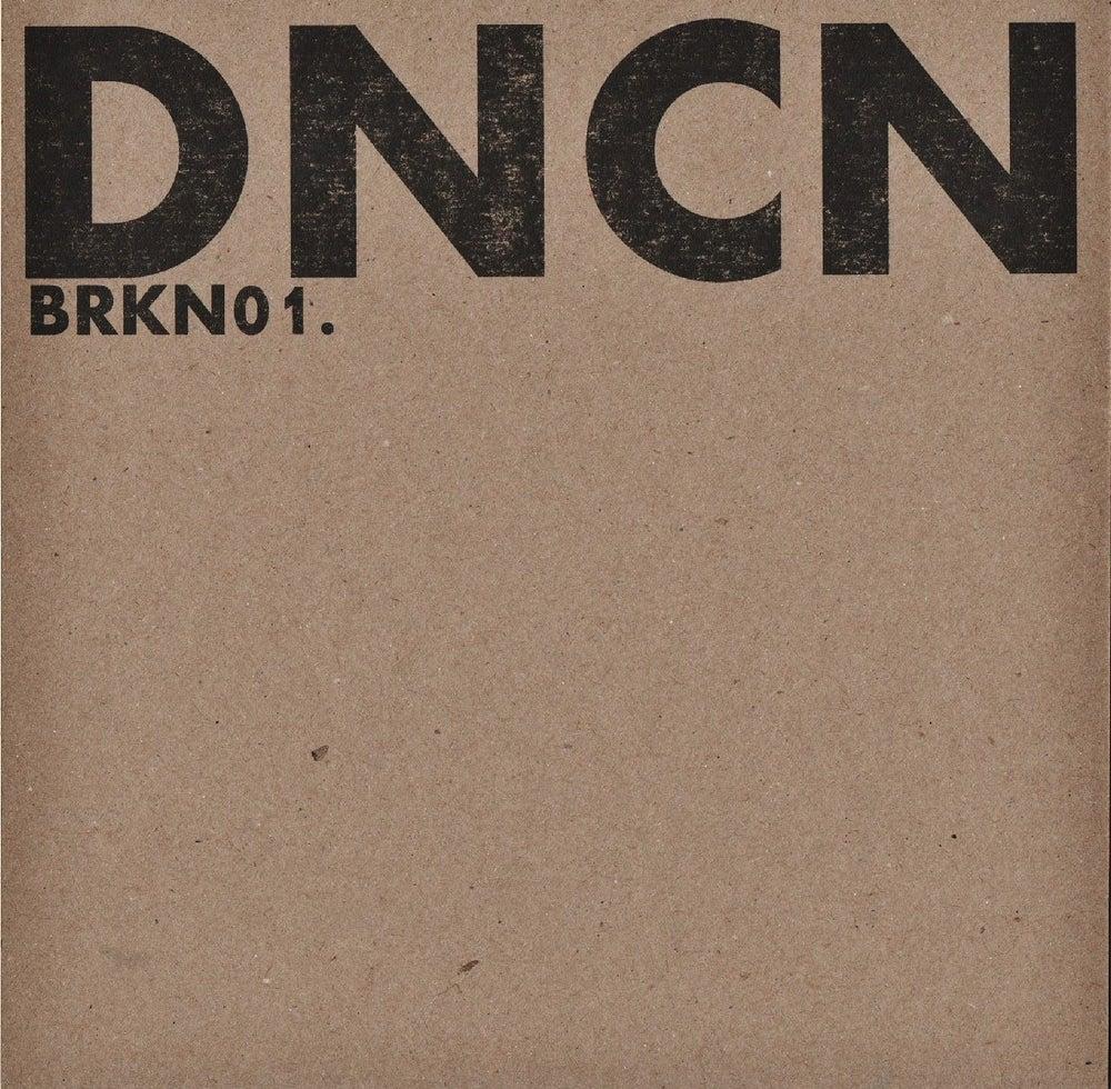 Image of BRKN001- DNCN 4 track EP