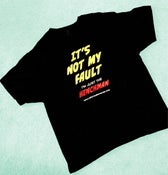 "Image of ""It's Not My Fault Im Just the Henchman"" Tee Shirt"