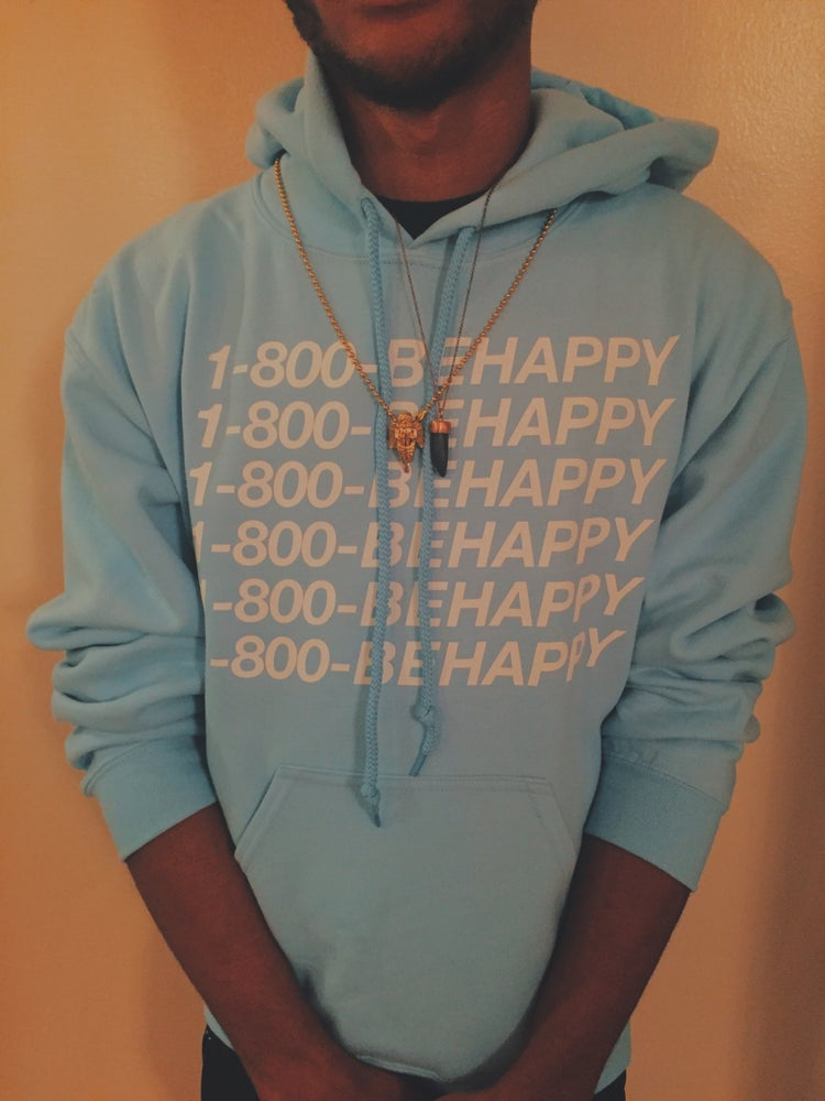 Image of Light Blue 1-800-BEHAPPY Hoodie