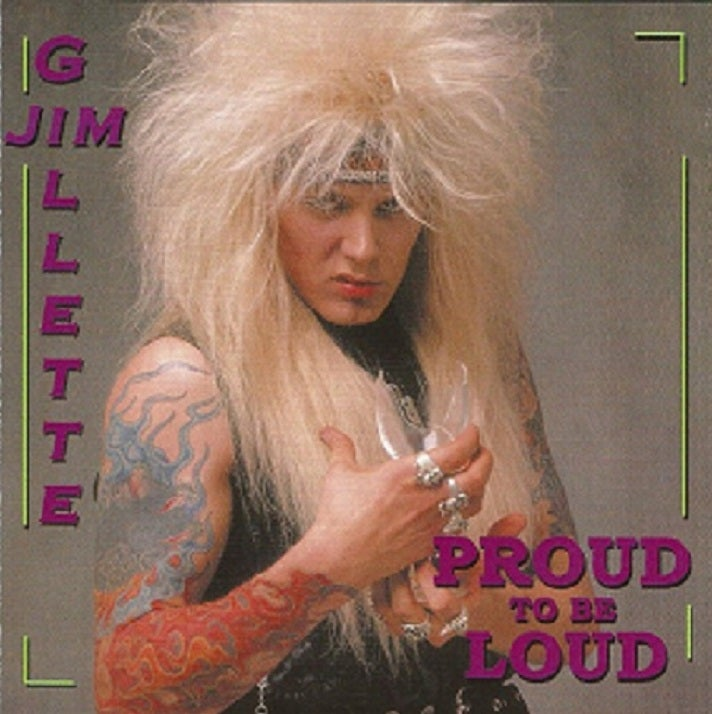 """Image of Jim Gillette (Nitro) """"Proud To Be Loud"""" CD (1987/2003)"""