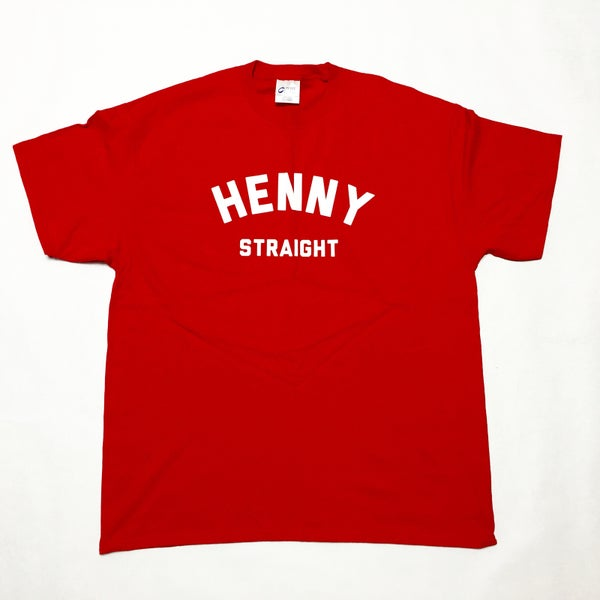 Image of Henny Straight T-Shirt