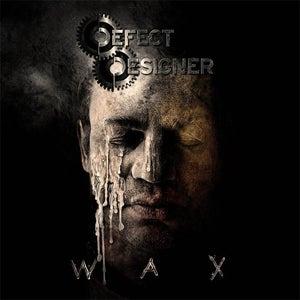 """Image of DEFECT DESIGNER """"Wax"""" CD"""