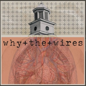 "Image of why+the+wires ""All These Dead Astronauts"" LP"