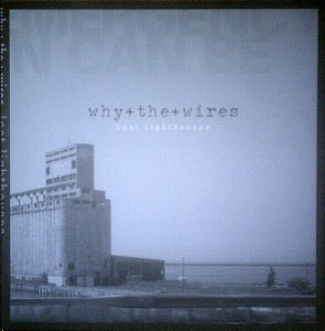 "Image of why+the+wires ""Lost Lighthouses"" LP"