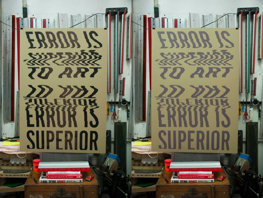 Image of Error is Superior to Art / Silkscreen Print