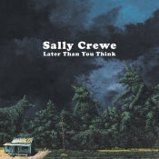 Image of Sally Crewe - Later Than You Think LP (8 Track Mind)