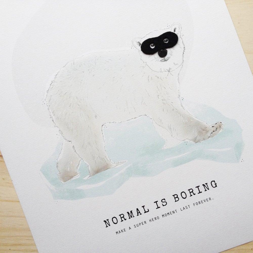 "Image of ART PRINT | POLAR BEAR ""NORMAL IS BORING"""