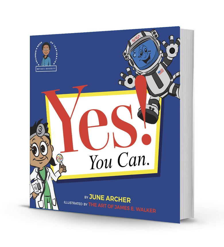 Image of YES! YOU CAN: A CHILDREN'S BOOK OF INSPIRATION (ORDER YOUR COPY TODAY!!!)