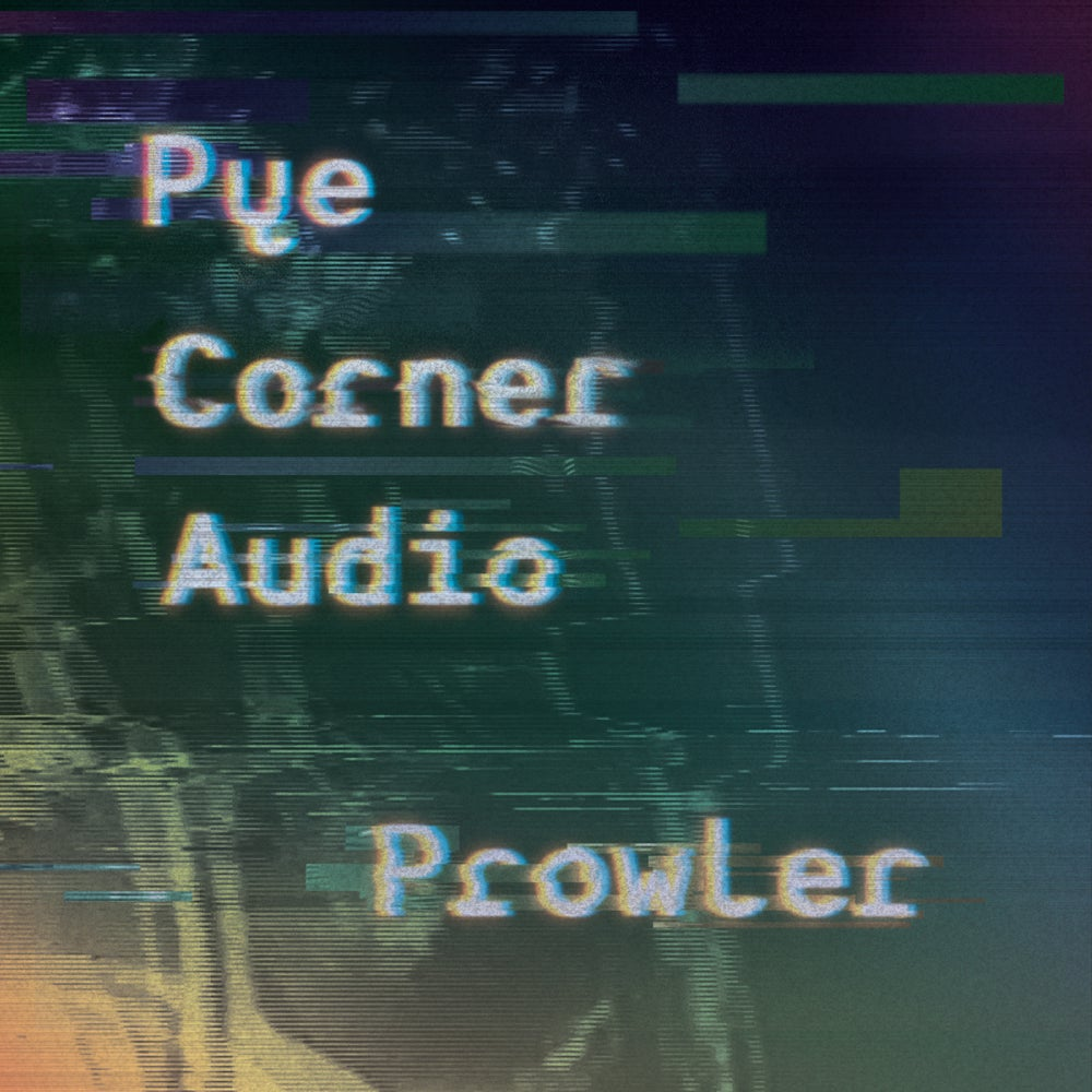 Image of MTH008: PYE CORNER AUDIO - PROWLER