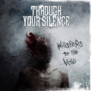 "Image of THROUGH YOUR SILENCE ""Whispers To The Void"" CD"