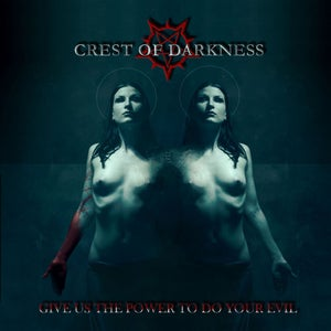 "Image of CREST OF DARKNESS ""Give Us The Power To Do Your Evil"" CD"