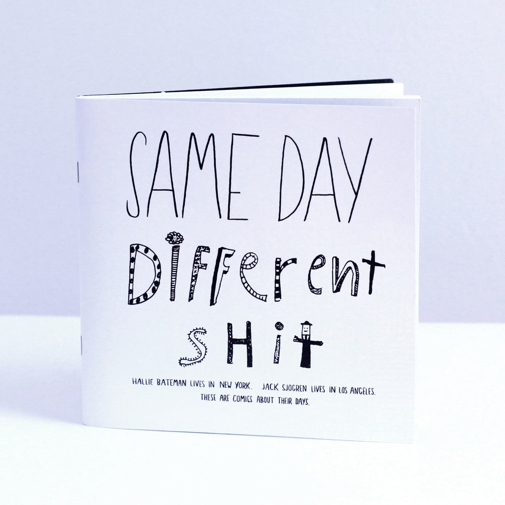 Image of Same Day Different Shit