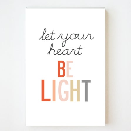 Image of Let Your Heart Be Light