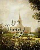 Image of I Am Going There Someday: Jordan River Utah LDS Mormon Temple Art
