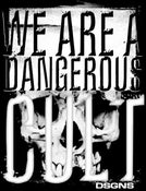 Image of We Are A Dangerous Cult