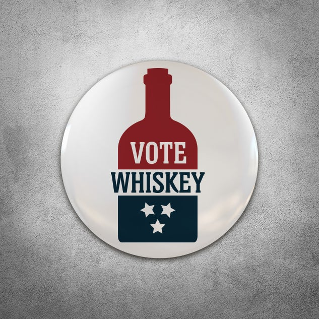 Image of VOTE WHISKEY 1-INCH BUTTON