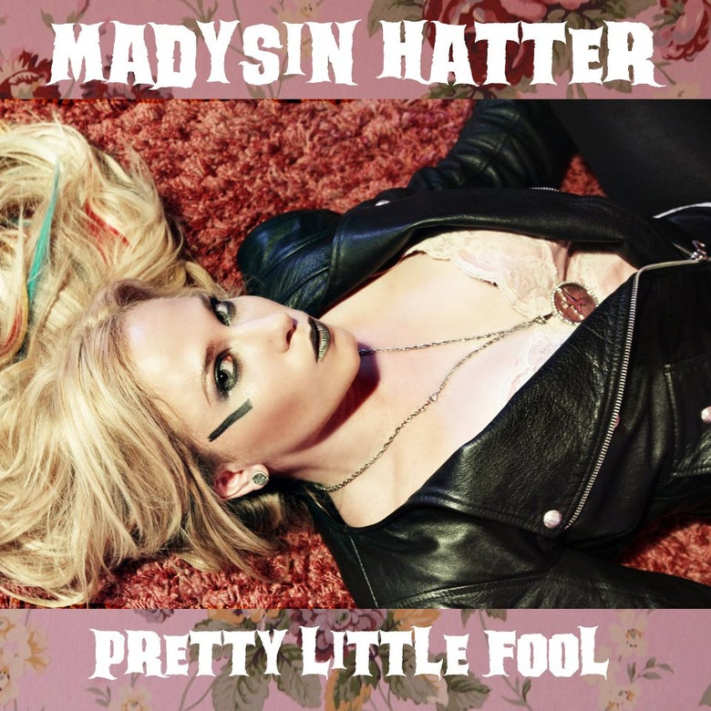 "Image of Madysin Hatter ""Pretty Little Fool"" EP"