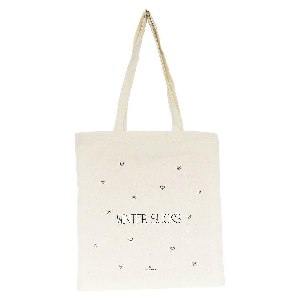 """Tote Bag """"Winter sucks"""" - FELICIE AUSSI"""