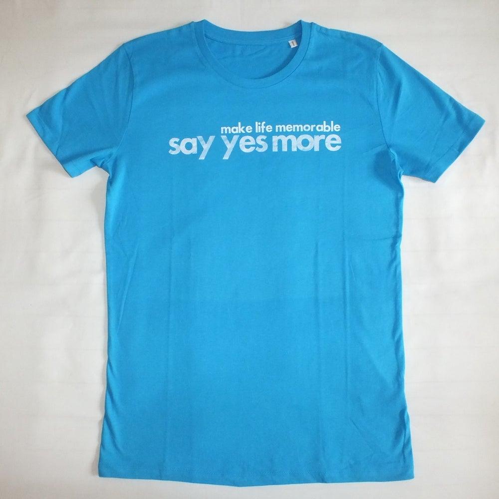 Image of Men's Azur Blue 'Make Life Memorable, Say Yes More'