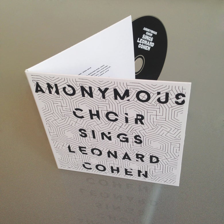 Image of Anonymous Choir Sings Leonard Cohen (CD - digifile 2 panels)