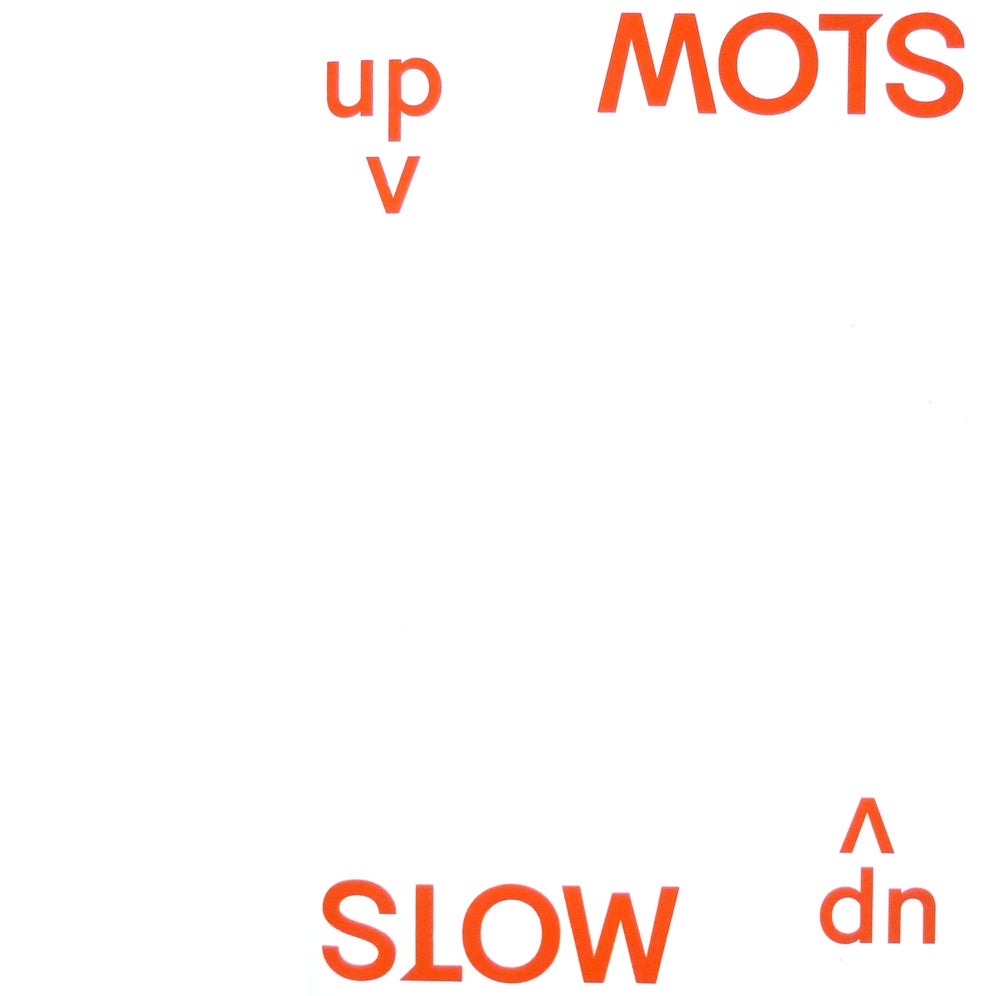 Image of MOTS SLOW up&down