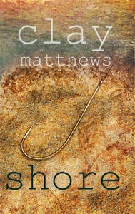 Image of Shore by Clay Matthews