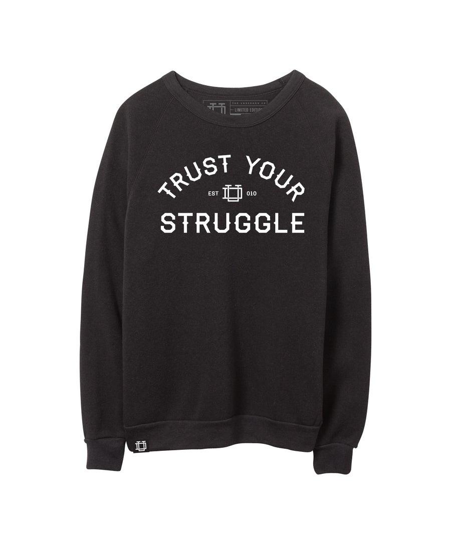 Image of Trust Your Struggle Crewneck-Black