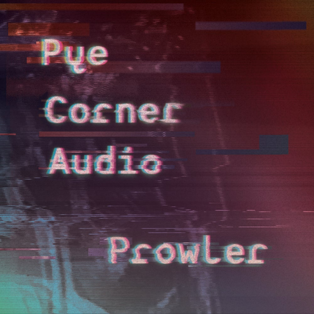 Image of MTH008: PYE CORNER AUDIO - PROWLER - 2nd Pressing