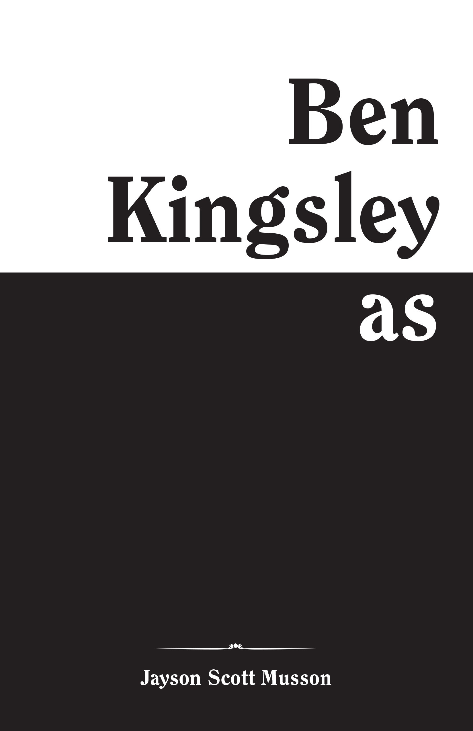 Jayson Musson: Ben Kingsley as