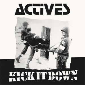 Image of ACTIVES - Kick It Down LP