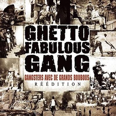 "Image of GHETTO FABULOUS GANG CD ""GANGSTERS AVEC DES GRANDS BOUBOUS"""