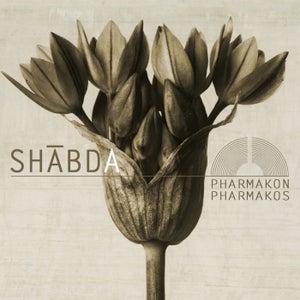 Image of Shabda - Pharmakon Pharmakos CD