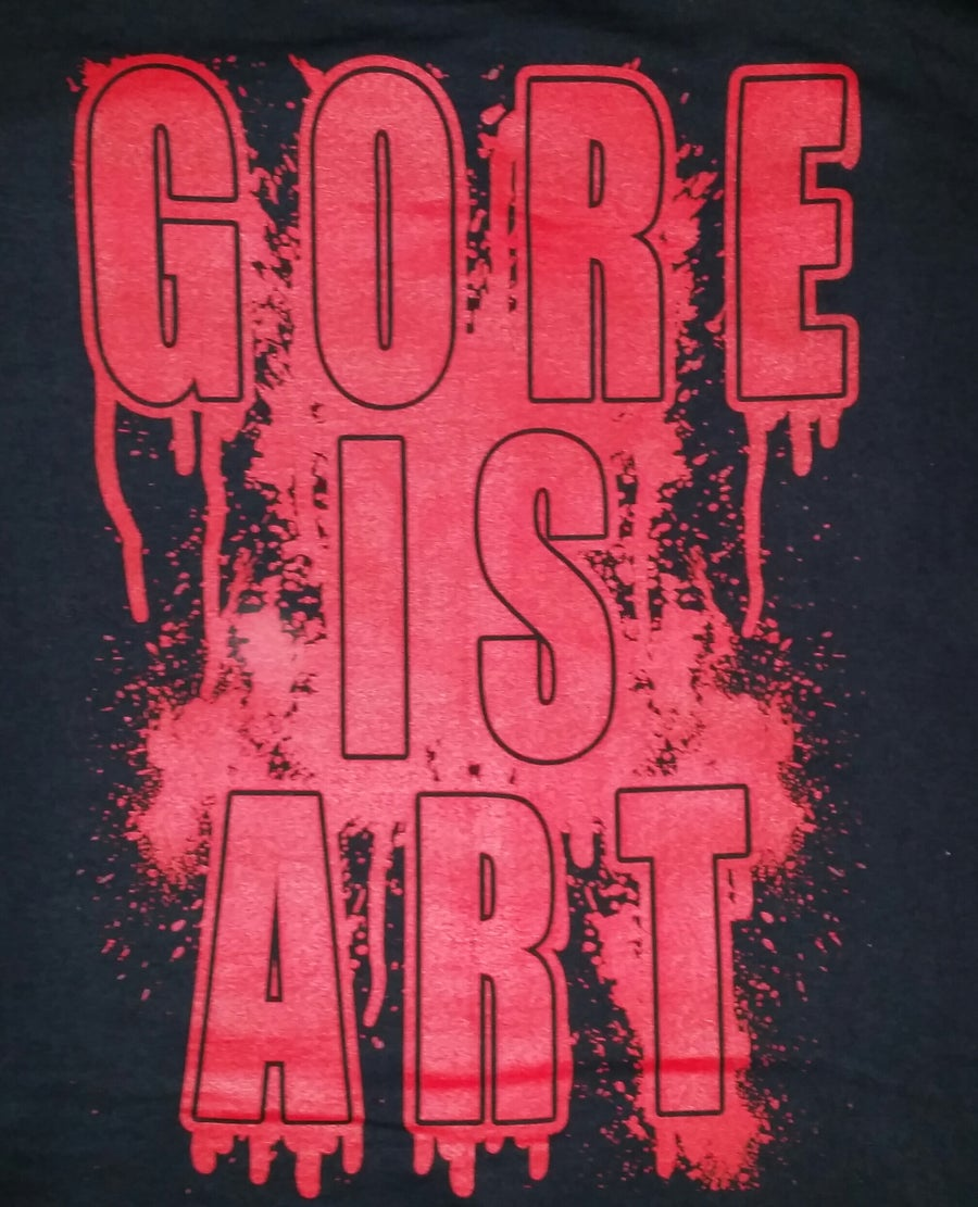 Image of SCUM GORE IS ART SHIRT