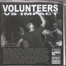 "Image of VOLUNTEERS (UK) / IMPACT (UK) SPLIT 7"""