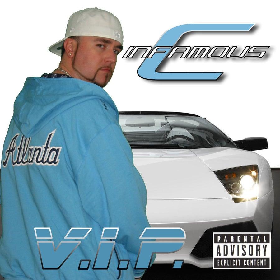 Image of Infamous-C - V.I.P. (CD)