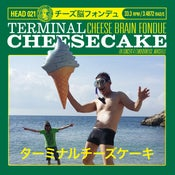 Image of Terminal Cheesecake - Cheese Brain Fondue (En Concert a L'emobineuse, Marseille) 2 xLP