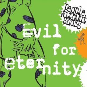 """Image of People Without Shoes """"Evil For Eternity"""" CD Maxi-Single"""